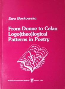 From Donne to Celan Logo(theo)logical Patterns in Poetry