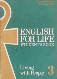 English for Life III. Living with People. Student`s Book
