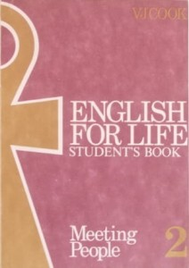 English for Life II. Meeting People. Student`s Book